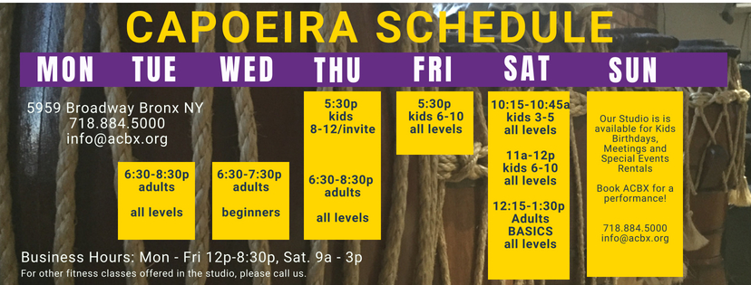 ABADA Capoeira Bronx Schedule of Classes 5959 Broadway Bronx NY 10463